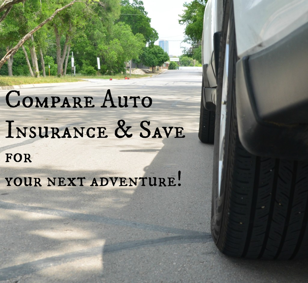 Compare Auto Insurance and Save For Your Next Adventure ...