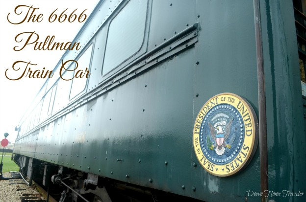 The 6666 Pullman Train Car, Fredericksburg, Texas, Train Car, Presidential Train Car